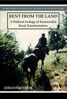 Rent from the Land: A Political Ecology of Postsocialist Rural Transformation
