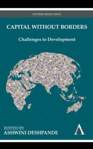 Capital Without Borders: Challenges to Development - Ashwini Deshpande