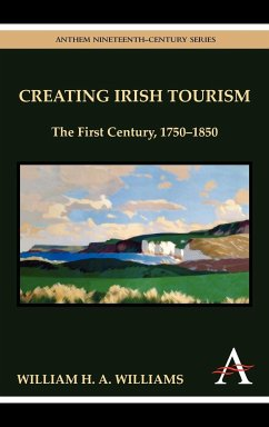 Creating Irish Tourism - Williams, William H. A.