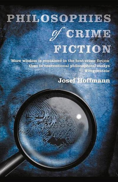 Philosophies of Crime Fiction - Josef Hoffmann