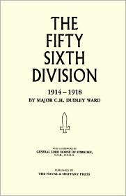 56th Division (1st London Territorial Division) 1914-1918 - Major C.H.Dudley Ward
