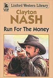 Run for the Money - Nash, Clayton