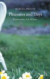 Pleasures and Days - Proust, Marcel / Brown, Andrew