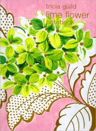 Tricia Guild Lime Flower: Notebook - Quadrille Editors