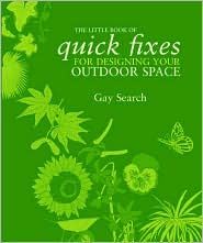The Little Book of Quick Fixes for Designing Your Outdoor Space - Gay Search, Leading Real Estate Experts