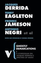 Ghostly Demarcations: A Symposium on Jacques Derrida's Specters of Marx - Derrida, Jacques / Eagleton, Terry / Jameson, Frederic