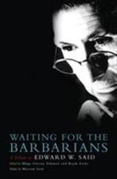 Waiting for the Barbarians: A Tribute to Edward W. Said - Sokmen, Muge Gursoy / Ertur, Basak