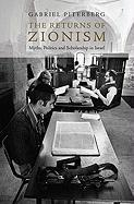 The Returns of Zionism: Myths, Politics and Scholarship in Israel