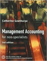 Management Accounting: For Non Specialists - Catherine Gowthorpe