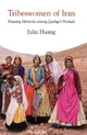 Tribeswomen of Iran - Julia Huang