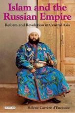 Islam and the Russian Empire - H��l��ne Carr��re d'Encausse