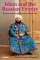 Islam and the Russian Empire - Helene Carrere D'Encausse
