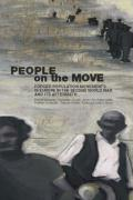 People on the Move: Forced Population Movements in Europe in the Second World War and Its Aftermath (Occupation in Europe)