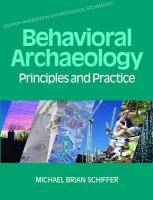Behavioral Archaeology: Principles and Practice