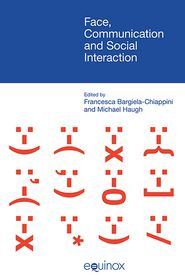 Face, Communication and Social Interaction