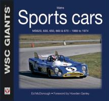 Matra Sports Cars: Ms620, 630, 650, 660 & 670 - 1966 to 1974