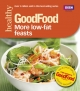 Good Food: More Low-fat Feasts - Sharon Brown