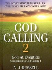 God Calling 2: A Companion Volume to God Calling, by Two Listeners - Russell, A. J.