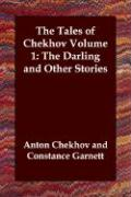 The Tales of Chekhov, Volume 1: The Darling and Other Stories