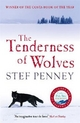 Tenderness of Wolves - Stef Penney; Siobhan Redmond