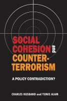 Social Cohesion and Counter-Terrorism: A Policy Contradiction?