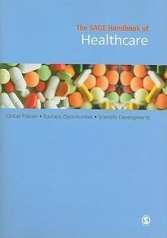 The Sage Handbook of Healthcare: Global Policies - Business Opportunities - Scientific Developments - Decision Resources Inc