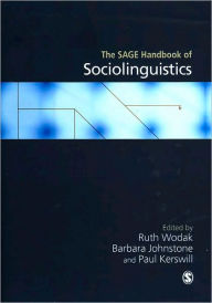 The SAGE Handbook of Sociolinguistics - Ruth Wodak