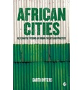 African Cities - Garth Andrew Myers