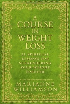 A Course in Weight Loss - Williamson, Marianne