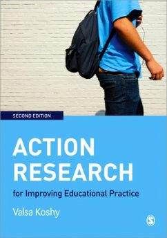 Action Research for Improving Educational Practice: A Step-By-Step Guide - Koshy, Valsa