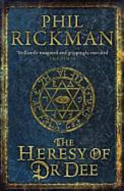 The John Dee Papers 02. The Heresy of Dr Dee - Phil Rickman