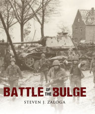 Battle of the Bulge - Steven J. Zaloga