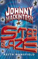 Johnny Mackintosh: Star Blaze