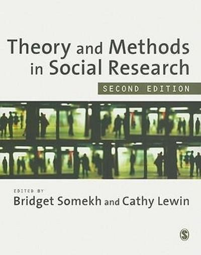 Theory and Methods in Social Research - Bridget Somekh