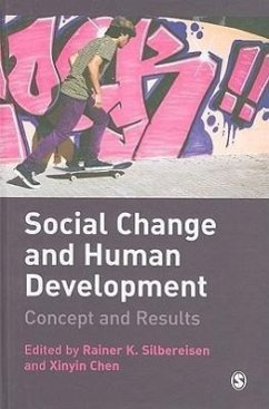 Social Change and Human Development: Concept and Results - Herausgeber: Silbereisen, Rainer K. Chen, Xinyin