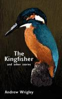 The Kingfisher and Other Stories