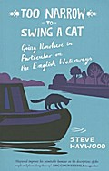 Too Narrow To Swing a Cat: Going Nowhere in Particular on the English Waterways