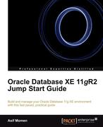 Momen, Asif: Oracle Database Xe 11gr2 Jump Start Guide