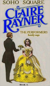 Soho Square (Book 4 of The Performers) - Claire Rayner
