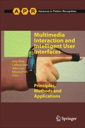 Multimedia Interaction and Intelligent User Interfaces: Principles, Methods and Applications - Shao, Ling / Shan, Caifeng / Luo, Jiebo