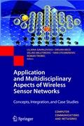 Application and Multidisciplinary Aspects of Wireless Sensor Networks