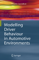 Modelling Driver Behaviour in Automotive Environments - P.Carlo Cacciabue