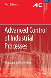 Advanced Control of Industrial Processes: Structures and Algorithms - Tatjewski, Piotr