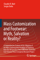 Mass Customization and Footwear: Myth, Salvation or Reality? - Claudio R. Boer; Sergio Dulio