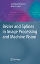 Bezier and Splines in Image Processing and Machine Vision - Sambhunath Biswas; Brian C. Lovell