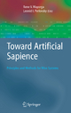 Toward Artificial Sapience - Rene V. Mayorga; Leonid Perlovsky