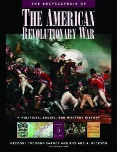 The Encyclopedia of the American Revolutionary War [5 Volumes]: A Political, Social, and Military History - Fremont-Barnes, Gregory Ryerson, Richard Alan