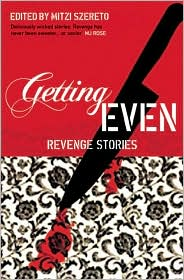 Getting Even: Revenge Stories - Mitzi Szereto (Editor)