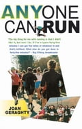 Anyone Can Run: Essential Starter Guide - Joan Geraghty