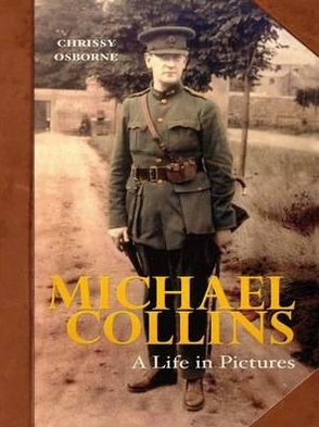 Michael Collins: A Life in Pictures